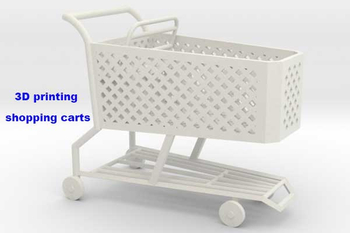 Can plastic shopping carts be made by 3D printing?